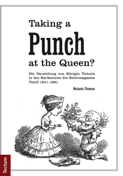 Taking a Punch at the Queen? von Thomas,  Melanie