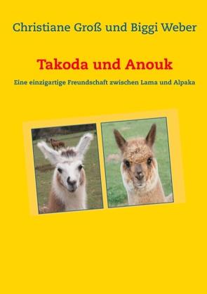 Takoda und Anouk von Gross,  Christiane, Weber,  Biggi