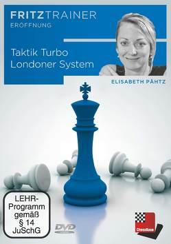 Taktik Turbo Londoner System von Pähtz,  Elisabeth