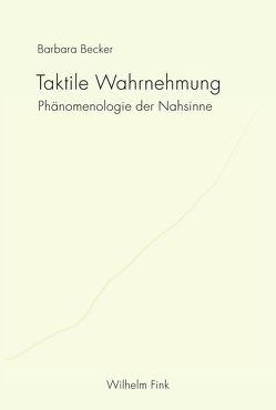 Taktile Wahrnehmung von Becker,  Barbara, Ostermann,  Sebastian, Wenzel,  Kristin