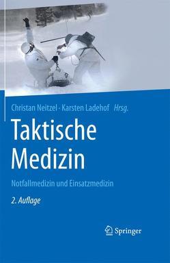 Taktische Medizin von Ladehof,  Karsten, Neitzel,  Christian