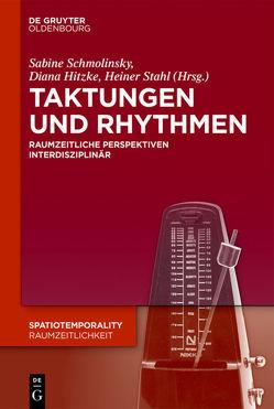 Taktungen und Rhythmen von Hitzke,  Diana, Schmolinsky,  Sabine, Stahl,  Heiner