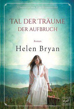 Tal der Träume von Bryan,  Helen, Kloosterziel,  Rita