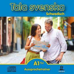 Tala svenska Schwedisch A1 Plus von Guttke,  Erbrou Olga