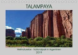 Talampaya Weltnaturerbe-Nationalpark in Argentinien (Tischkalender 2019 DIN A5 quer) von Spiller,  Antonio