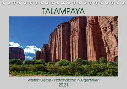 Talampaya Weltnaturerbe-Nationalpark in Argentinien (Tischkalender 2021 DIN A5 quer) von Spiller,  Antonio