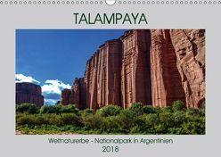 Talampaya Weltnaturerbe-Nationalpark in Argentinien (Wandkalender 2018 DIN A3 quer) von Spiller,  Antonio