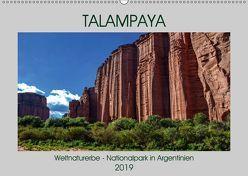 Talampaya Weltnaturerbe-Nationalpark in Argentinien (Wandkalender 2019 DIN A2 quer) von Spiller,  Antonio