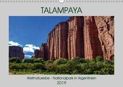 Talampaya Weltnaturerbe-Nationalpark in Argentinien (Wandkalender 2019 DIN A3 quer) von Spiller,  Antonio