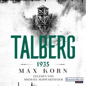 Talberg 1935 von Korn,  Max, Schwarzmaier,  Michael