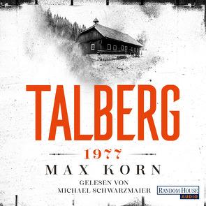 Talberg 1977 von Korn,  Max, Schwarzmaier,  Michael