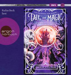 Tale of Magic: Die Legende der Magie 2 – Eine dunkle Verschwörung von Beck,  Rufus, Colfer,  Chris, Schuhmacher,  Naemi