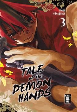 Tale of the Demon Hands 03 von Miyajima,  Reiji, Okada-Willmann,  Yayoi