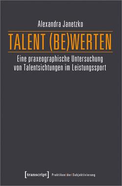 Talent (be)werten von Janetzko,  Alexandra