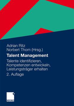 Talent Management von Ritz,  Adrian, Thom,  Norbert