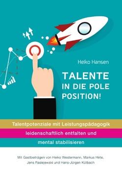 Talente in die Pole Position von Hansen,  Heiko