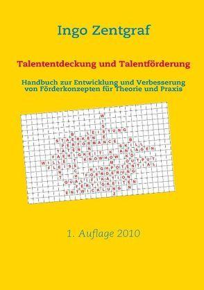 Talententdeckung und Talentförderung von Zentgraf,  Ingo