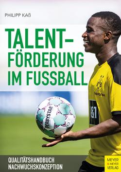 Talentförderung im Fußball von Kaß,  Philipp