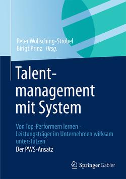 Talentmanagement mit System von Prinz,  Birgit, Wollsching-Strobel,  Peter