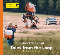 Tales from the Loop von Pluschkat,  Stefan, Stalenhag,  Simon