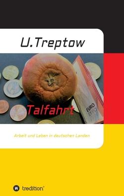 Talfahrt von Treptow,  Ulrich