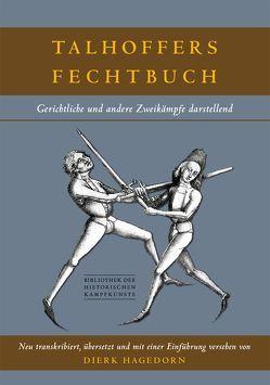 Talhoffers Fechtbuch von Hagedorn,  Dierk, Hergsell,  Gustav, Talhoffer,  Hans
