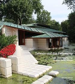 Taliesin und das Fellowship von Dittrich,  Mariela