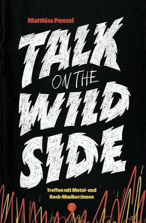 Talk on the Wild Side von Penzel,  Matthias