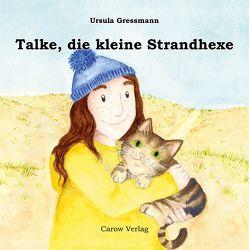 Talke, die kleine Strandhexe von Gressmann,  Ursula, Janes,  Nicole