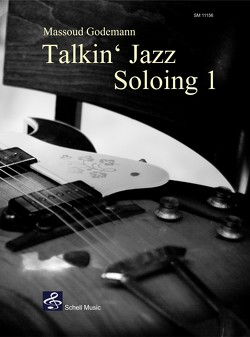 Talkin' Jazz – Soloing 1 von Godemann,  Massoud