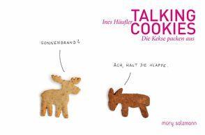 Talking Cookies von Häufler,  Ines