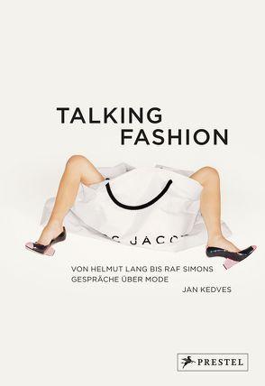 Talking Fashion von Kedves,  Jan