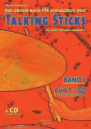 Talking Sticks, Band 1 von Krohn,  Matthias