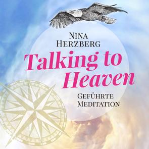 Talking to Heaven von Herzberg,  Nina