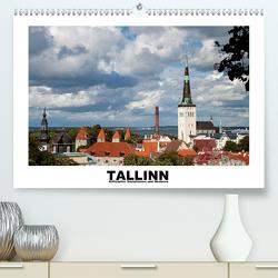 Tallinn – Mittelalter, Sozialismus und Moderne (Premium, hochwertiger DIN A2 Wandkalender 2021, Kunstdruck in Hochglanz) von Hallweger,  Christian
