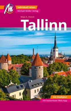 Tallinn MM-City Reiseführer Michael Müller Verlag von Hoock,  Maja