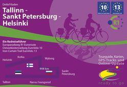 Tallinn – Sankt Petersburg – Helsinki: Ein Radreiseführer von Detlef,  Kaden