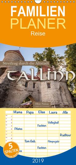 Tallinn – Streifzug durch die Altstadt – Familienplaner hoch (Wandkalender 2019 , 21 cm x 45 cm, hoch) von Pinkoss,  Oliver