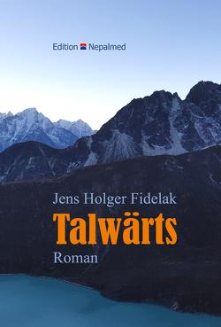 Talwärts von Jens Holger,  Fidelak