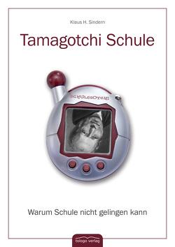Tamagotchi Schule von Sindern,  Klaus H