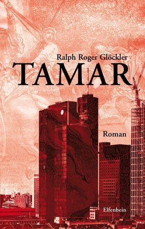 Tamar von Glöckler,  Ralph R