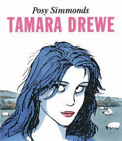 Tamara Drewe von Pröfrock,  Ulrich, Simmonds,  Posy
