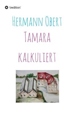 Tamara kalkuliert von Obert,  Hermann