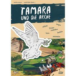 Tamara und die Arche von Werner,  Gunther