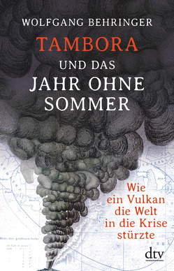 Tambora und das Jahr ohne Sommer von Behringer,  Wolfgang