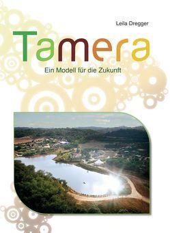 Tamera. von Dregger,  Leila