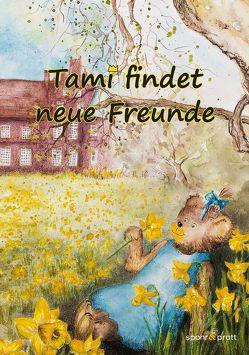Tami findet neue Freunde von Ernst,  Eva, Prott,  Stefan, Spohr,  Gregor