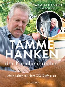 Tamme Hanken, der Knochenbrecher von Hanken,  Carmen, Schmid,  Kai