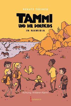 Tammi und die Dorfkids in Namibia von Treinen,  Renate