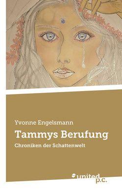 Tammys Berufung von Engelsmann,  Yvonne